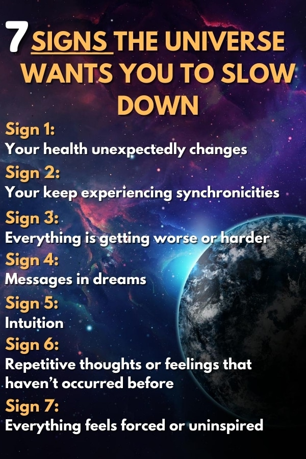7 Signs The Universe Wants You To Slow Down list