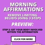 Positive morning affirmations and removing limiting beliefs pinnable image