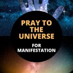 pray to the universe for manifestation pin